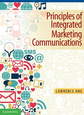 Integrated Marketing Communications By Ang, Lawrence