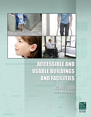 Accessible and Usable Buildings and Facilities ICC A117.1-2009 By International Code Council, Inc. (COR)